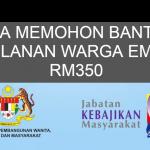 CARA MEMOHON BANTUAN BULANAN WARGA EMAS RM350
